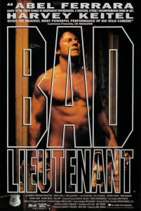 "Poster for the movie ""Bad Lieutenant"""