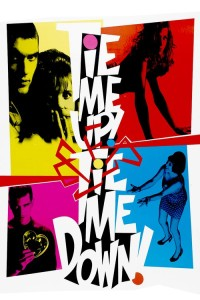 "Poster for the movie ""Tie Me Up! Tie Me Down!"""