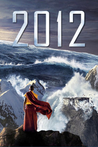 "Poster for the movie ""2012"""