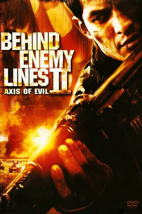 "Poster for the movie ""Behind Enemy Lines II: Axis of Evil"""