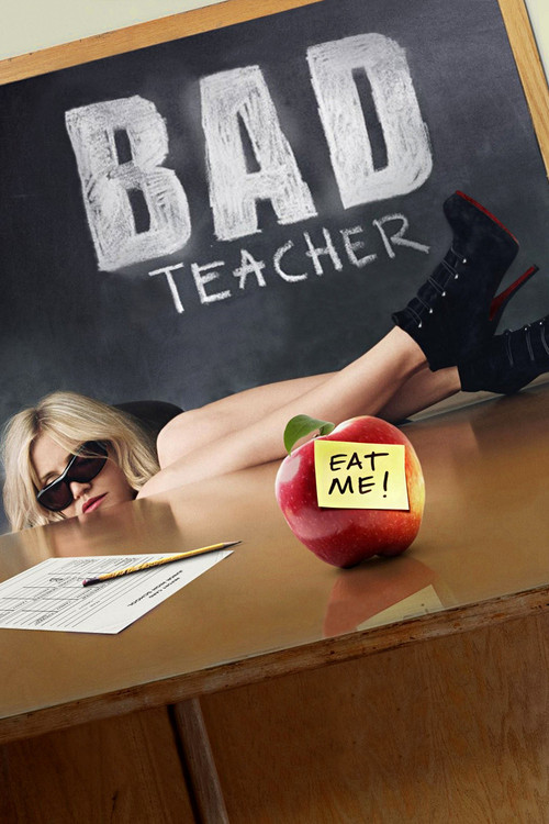 "Poster for the movie ""Bad Teacher"""