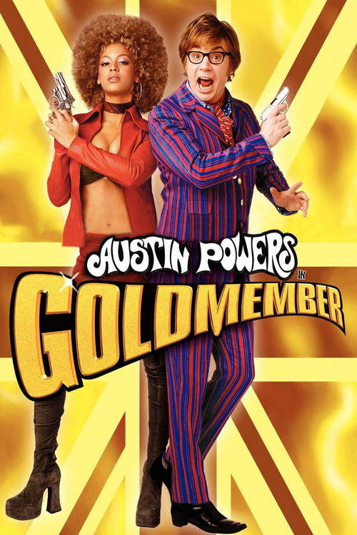 "Poster for the movie ""Austin Powers in Goldmember"""