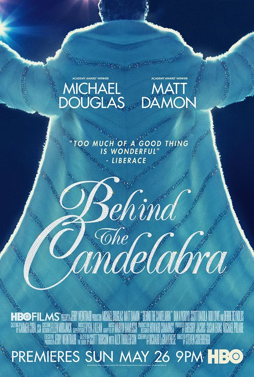 "Poster for the movie ""Behind the Candelabra"""