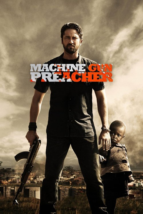 "Poster for the movie ""Machine Gun Preacher"""