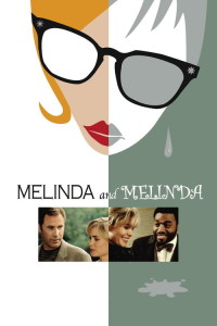 """Poster for the movie """"Melinda and Melinda"""""""