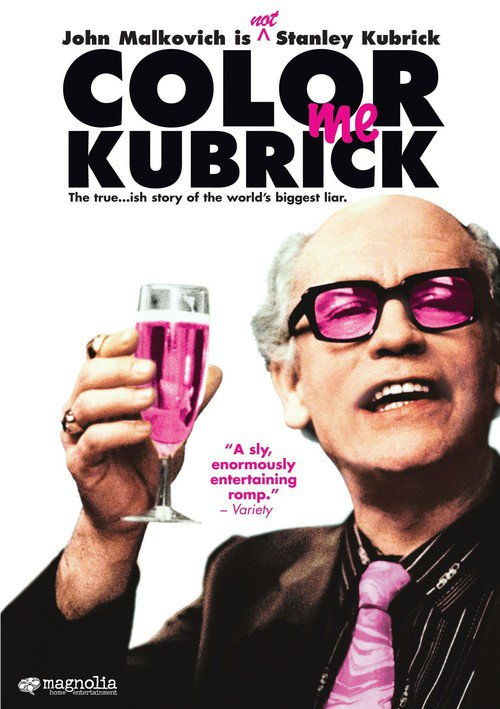 """Poster for the movie """"Colour Me Kubrick: A True...ish Story"""""""