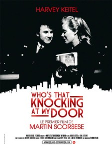 "Poster for the movie ""Who's That Knocking at My Door"""
