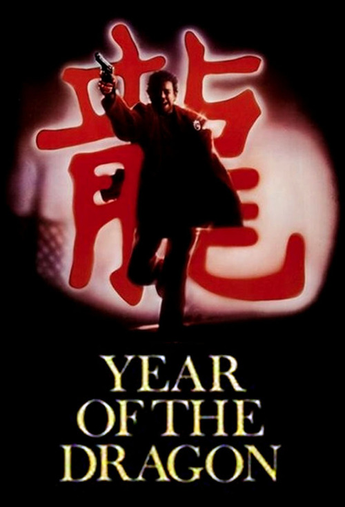 "Poster for the movie ""Year of the Dragon"""