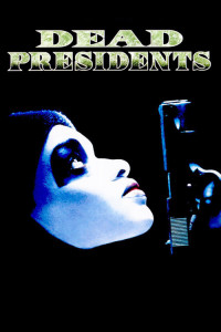 "Poster for the movie ""Dead Presidents"""