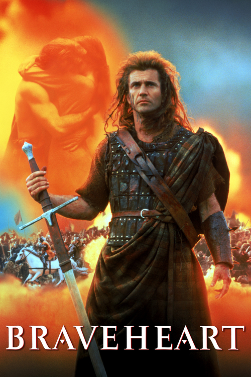 "Poster for the movie ""Braveheart"""