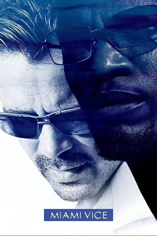 """Poster for the movie """"Miami Vice"""""""