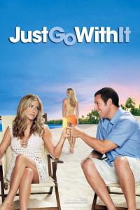 """Poster for the movie """"Just Go With It"""""""