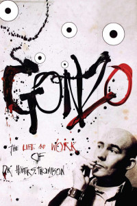 "Poster for the movie ""Gonzo: The Life and Work of Dr. Hunter S. Thompson"""