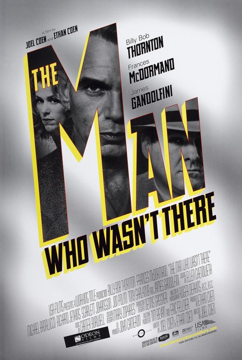 "Poster for the movie ""The Man Who Wasn't There"""