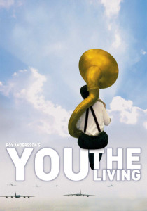"Poster for the movie ""You, the Living"""