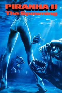 """Poster for the movie """"Piranha Part Two: The Spawning"""""""