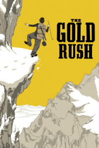 "Poster for the movie ""The Gold Rush"""