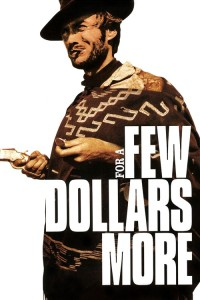 "Poster for the movie ""For a Few Dollars More"""