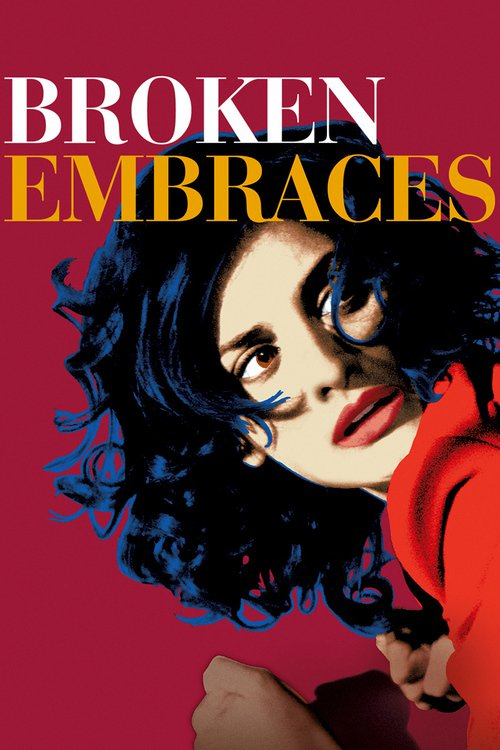 """Poster for the movie """"Broken Embraces"""""""