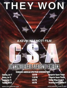 "Poster for the movie ""C.S.A.: The Confederate States of America"""