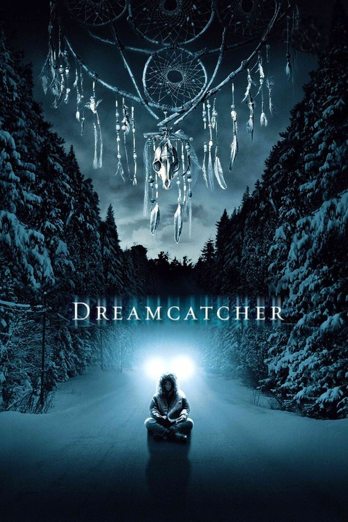 """Poster for the movie """"Dreamcatcher"""""""