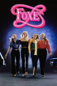 """Poster for the movie """"Foxes"""""""