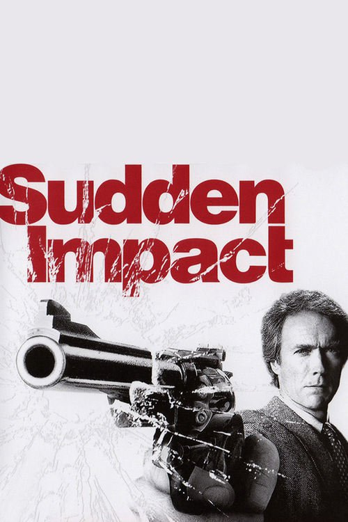"Poster for the movie ""Sudden Impact"""