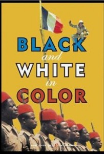 "Poster for the movie ""Black and White in Color"""