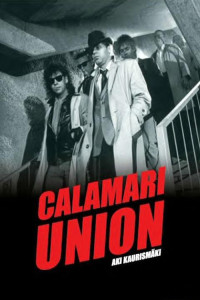 "Poster for the movie ""Calamari Union"""