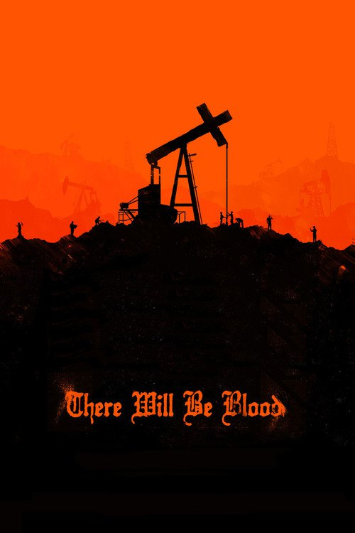 "Poster for the movie ""There Will Be Blood"""