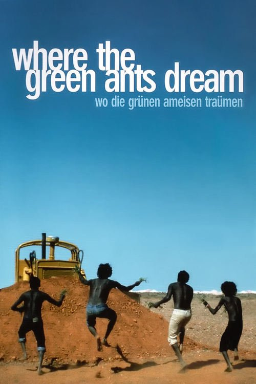 "Poster for the movie ""Where the Green Ants Dream"""