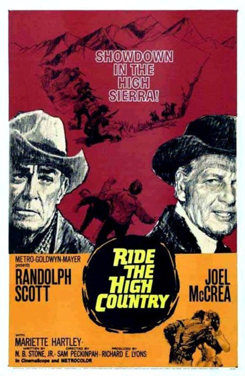 """Poster for the movie """"Ride the High Country"""""""