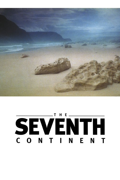 """Poster for the movie """"The Seventh Continent"""""""