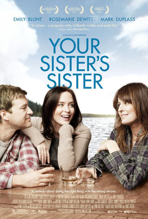 """Poster for the movie """"Your Sister's Sister"""""""