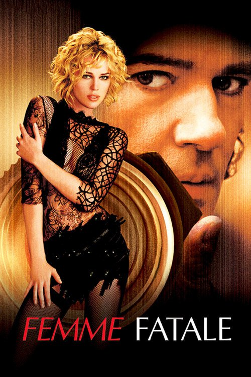 "Poster for the movie ""Femme Fatale"""
