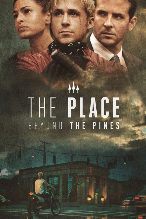 "Poster for the movie ""The Place Beyond the Pines"""