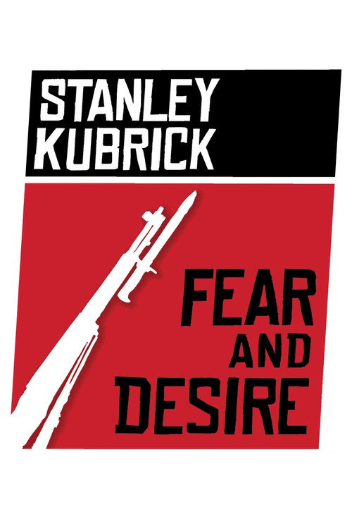 """Poster for the movie """"Fear and Desire"""""""