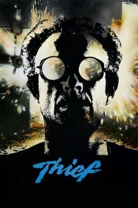 "Poster for the movie ""Thief"""