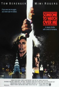 "Poster for the movie ""Someone to Watch Over Me"""