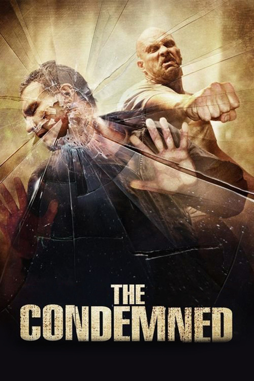 "Poster for the movie ""The Condemned"""