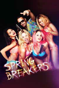 "Poster for the movie ""Spring Breakers"""