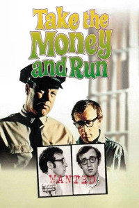 "Poster for the movie ""Take the Money and Run"""