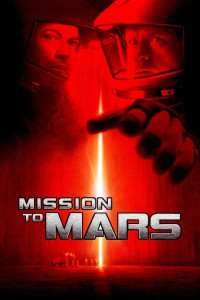 """Poster for the movie """"Mission to Mars"""""""