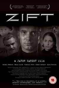 """Poster for the movie """"Zift"""""""