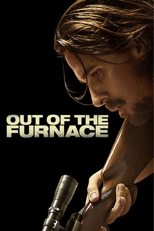 "Poster for the movie ""Out of the Furnace"""