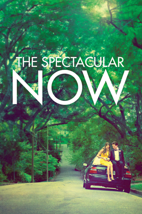 """Poster for the movie """"The Spectacular Now"""""""