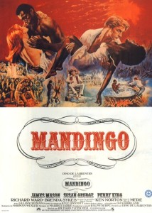 "Poster for the movie ""Mandingo"""