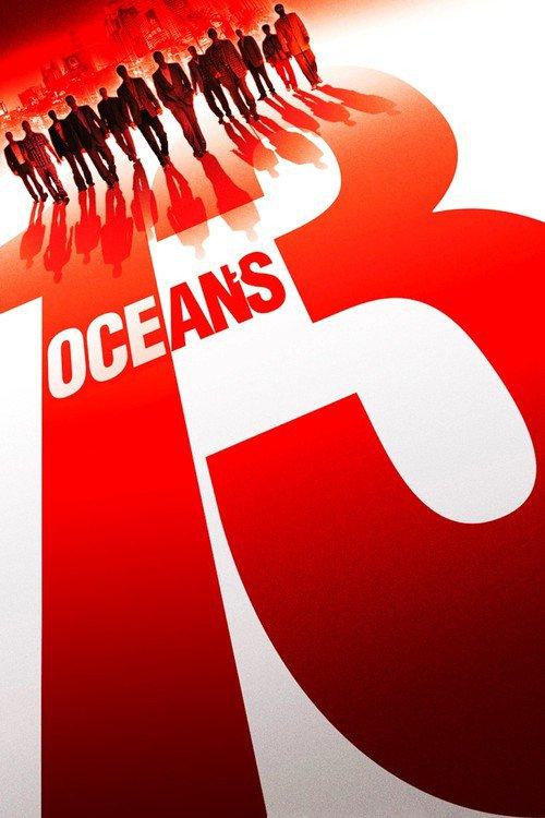 "Poster for the movie ""Ocean's Thirteen"""