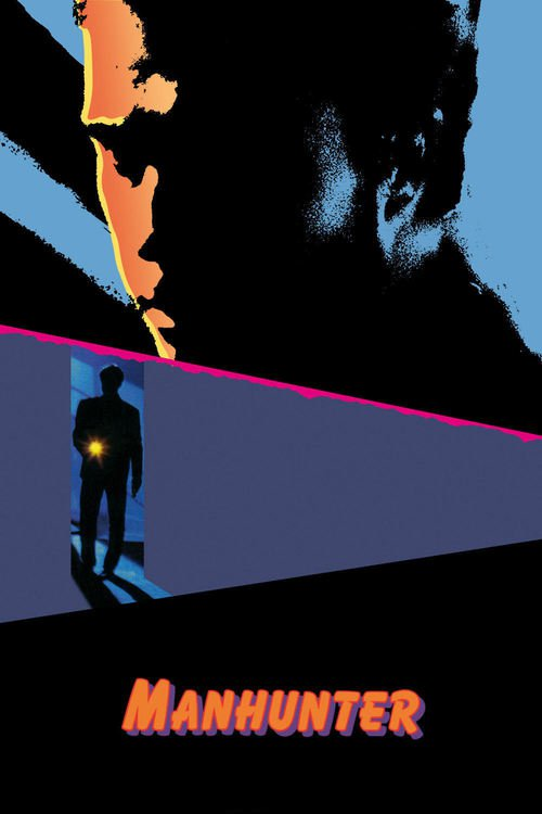 """Poster for the movie """"Manhunter"""""""