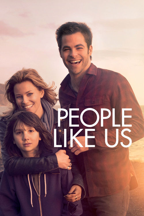 """Poster for the movie """"People Like Us"""""""